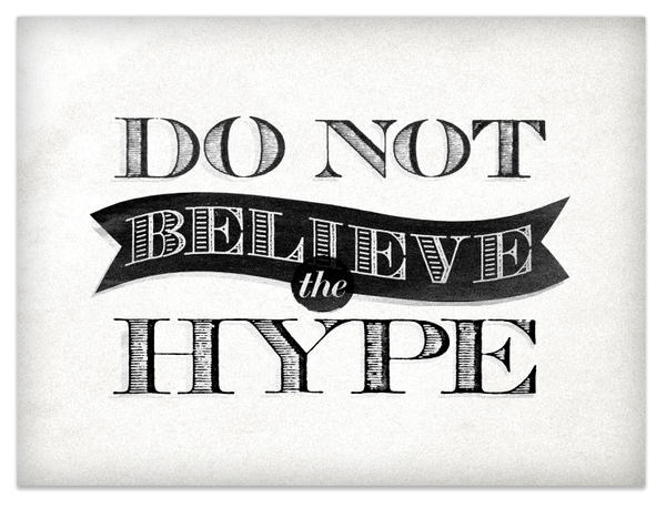 dont-believe-the-hype
